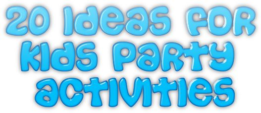 ideas_for_kids_party_activities