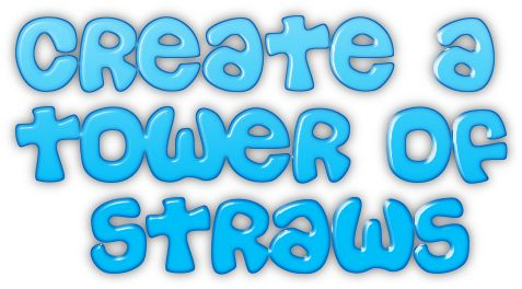 create a tower of straws party game