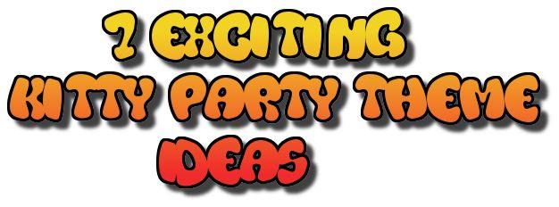 7_kitty_party_themes_ideas